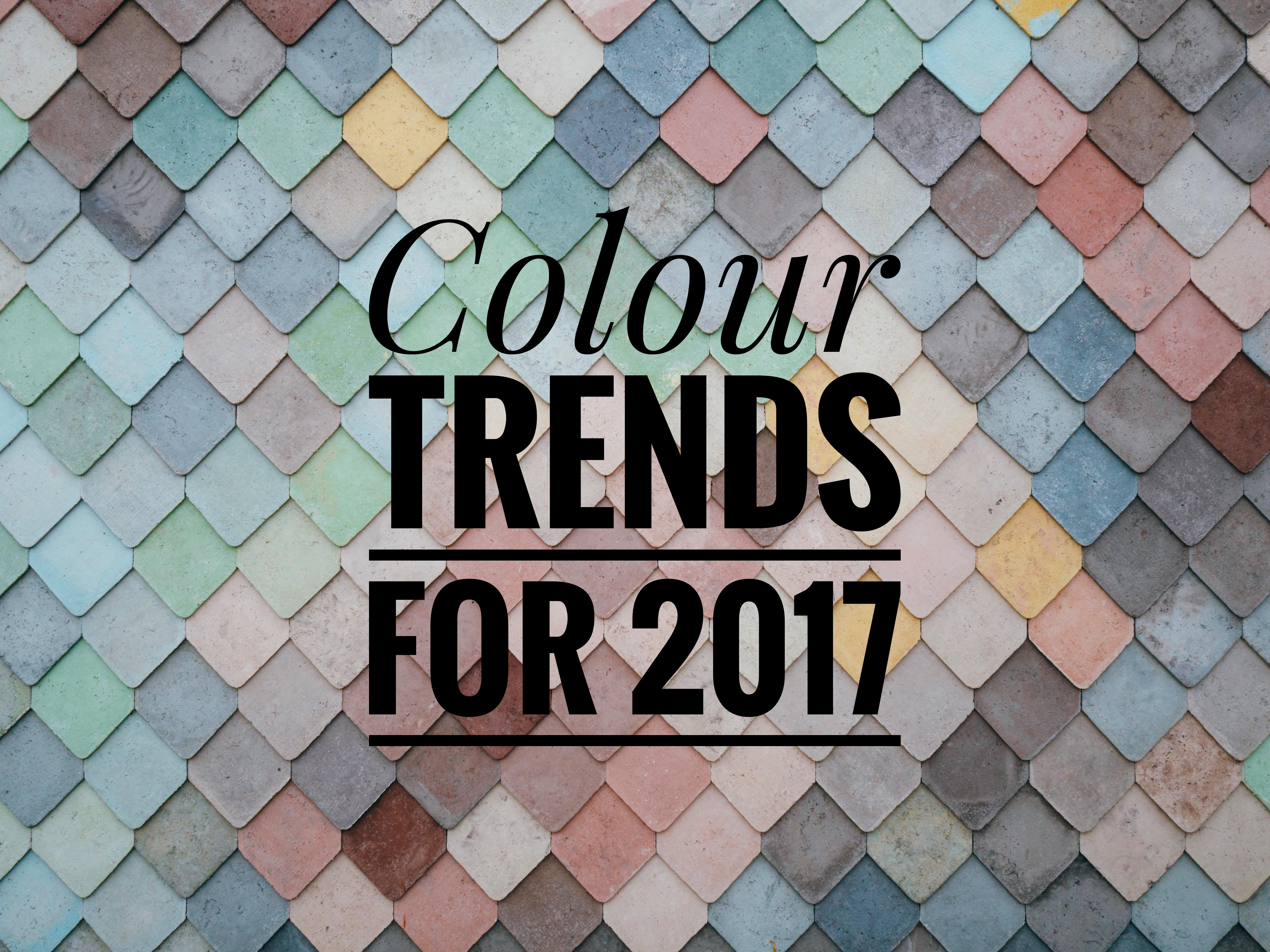 Colour Trends for 2017