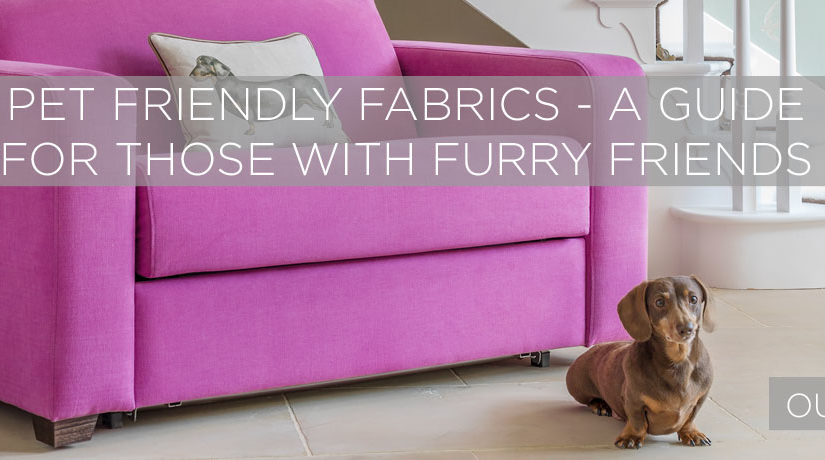 Pet Friendly Fabrics – The ultimate fabric guide