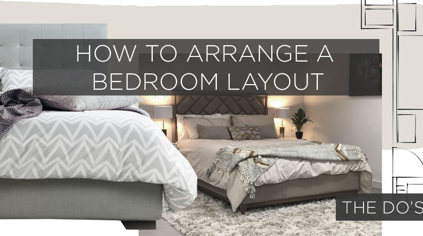 How to arrange a bedroom layout