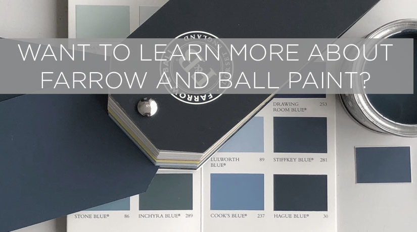 We now stock Farrow and Ball at our showroom